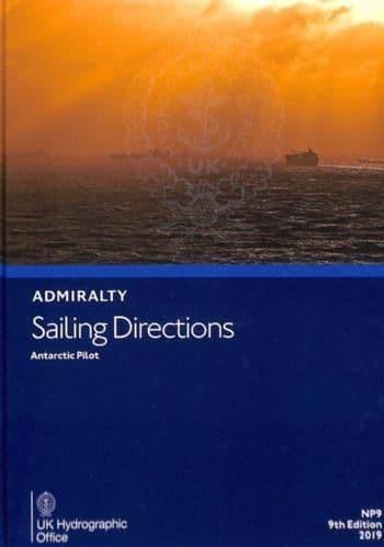 NP9 - Admiralty Sailing Directions: Antarctic Pilot (9TH Edition)